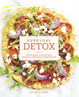 Book Review: Everyday Detox by Megan Gilmore