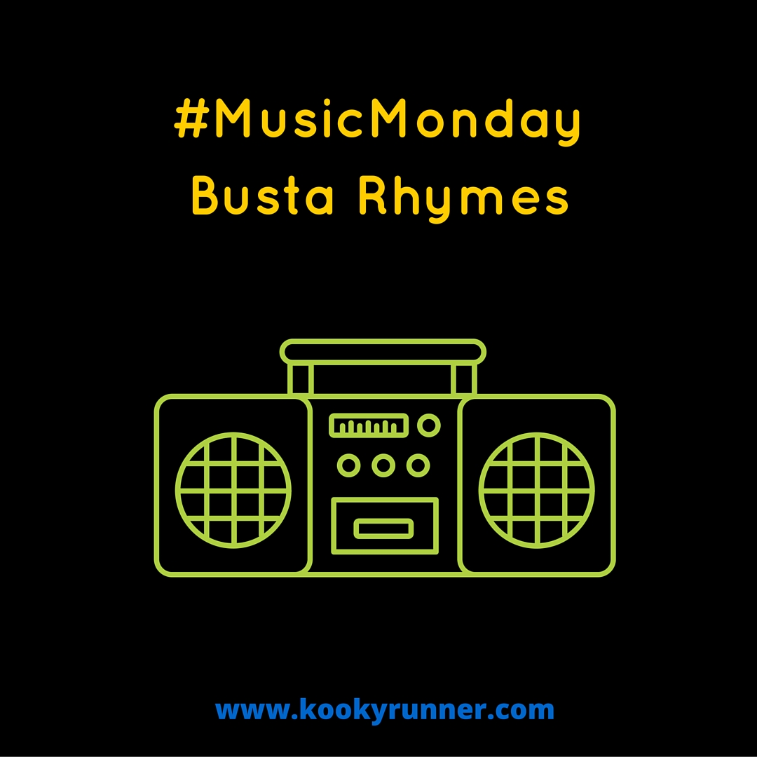 #MusicMonday – Busta Rhymes Edition