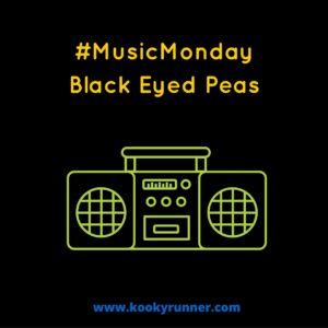 #MusicMonday -Black Eyed Peas