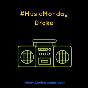 #MusicMonday -Drake