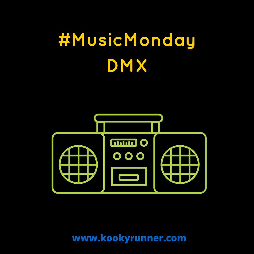 #MusicMonday – DMX Edition