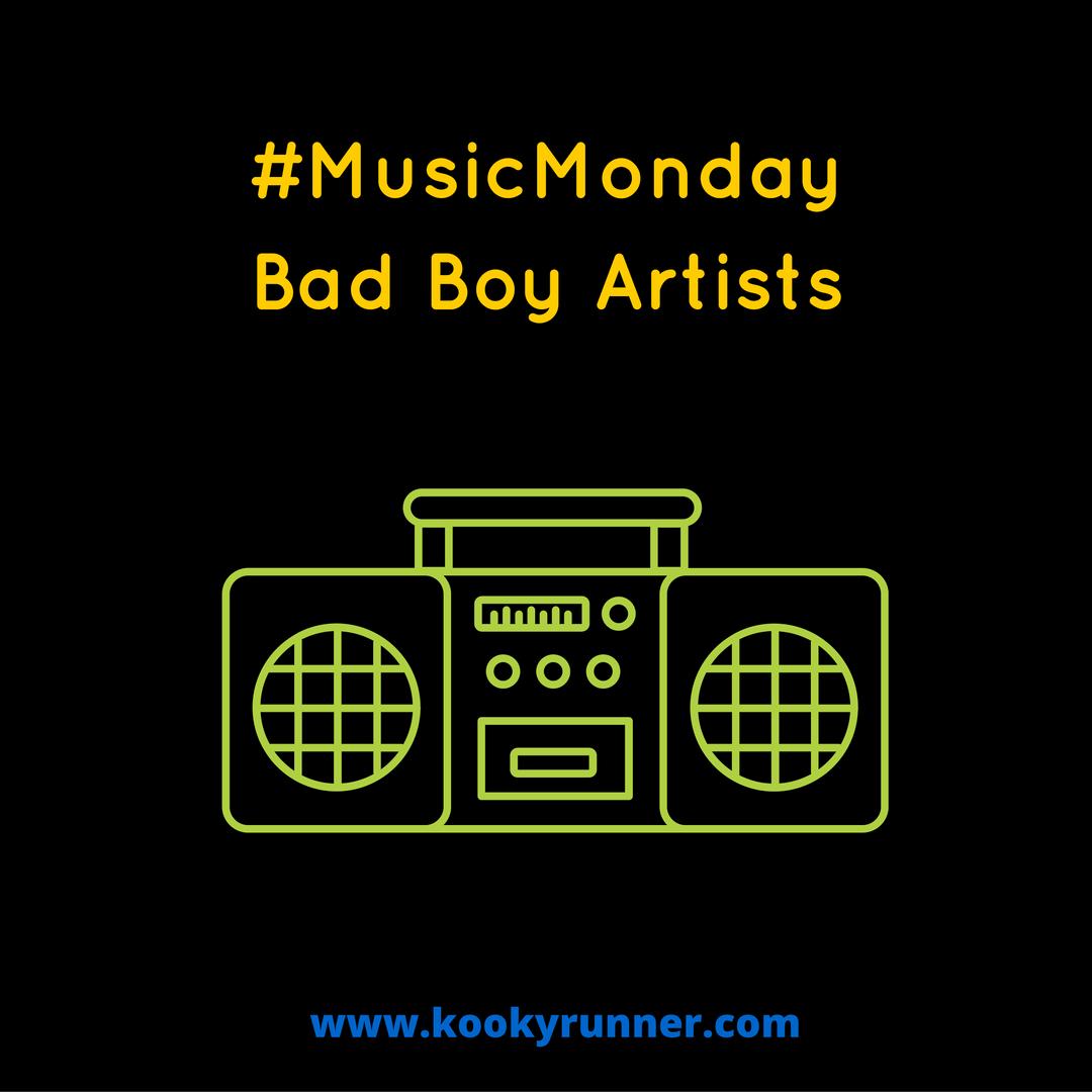 #MusicMonday – Bad Boy Artists Edition