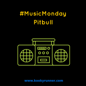 #MusicMonday – Pitbull Edition