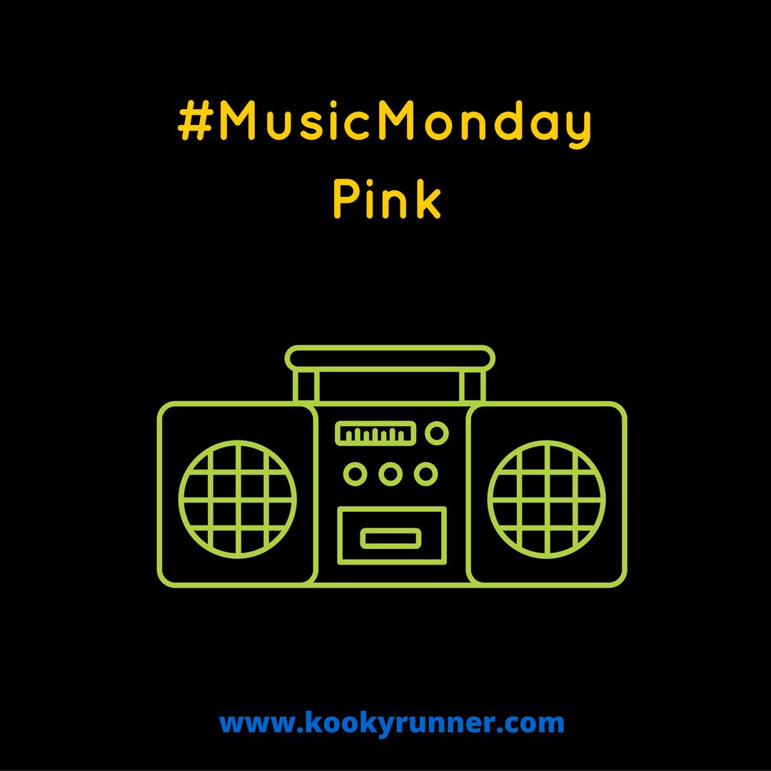 #MusicMonday – Pink