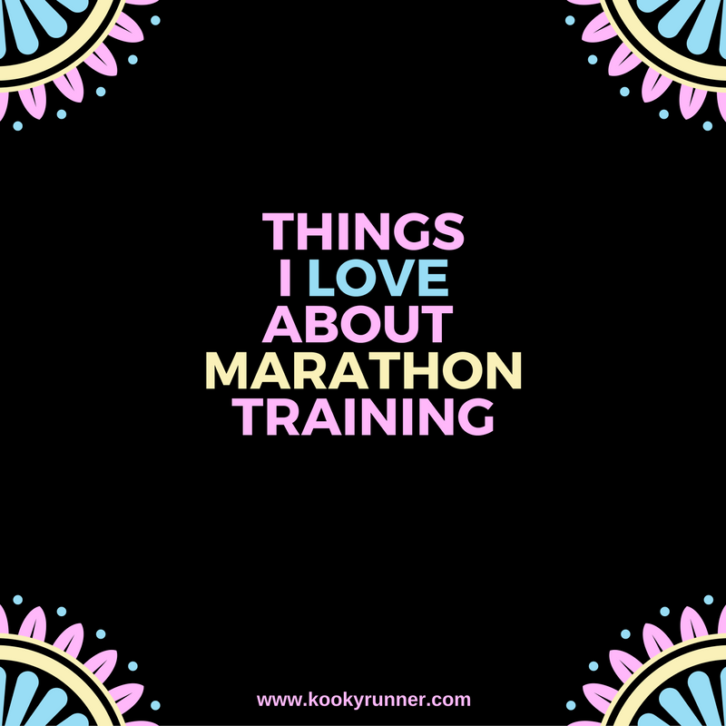 Things I Love About Marathon Training