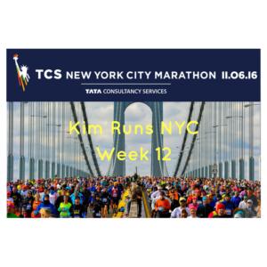 NYC MARATHON TRAINING RECAP WEEK 12