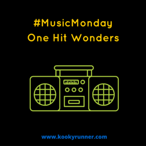 #MusicMonday – One Hit Wonders Edition