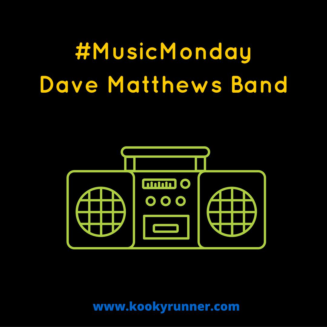 #MusicMonday – Dave Matthews Band Edition