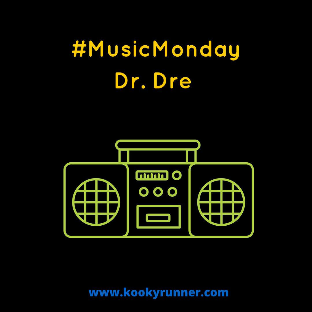 #MusicMonday – Dr. Dre Edition