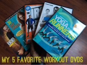 My 5 Favorite Workout DVDs