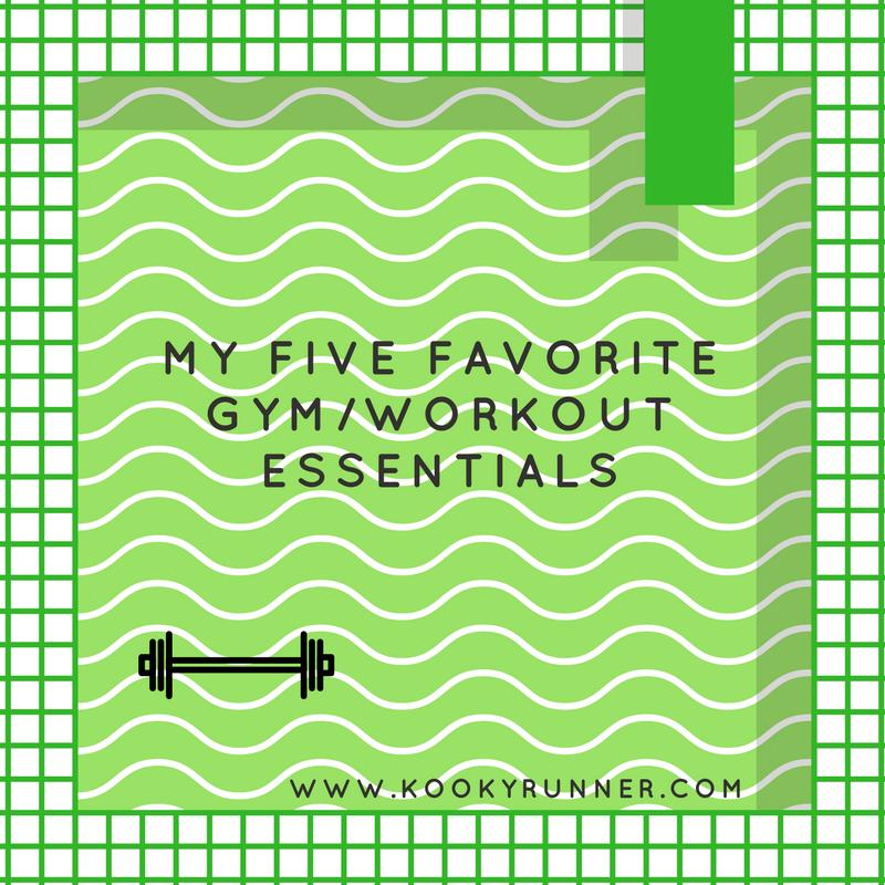 My Five Favorite Gym/Workout Essentials