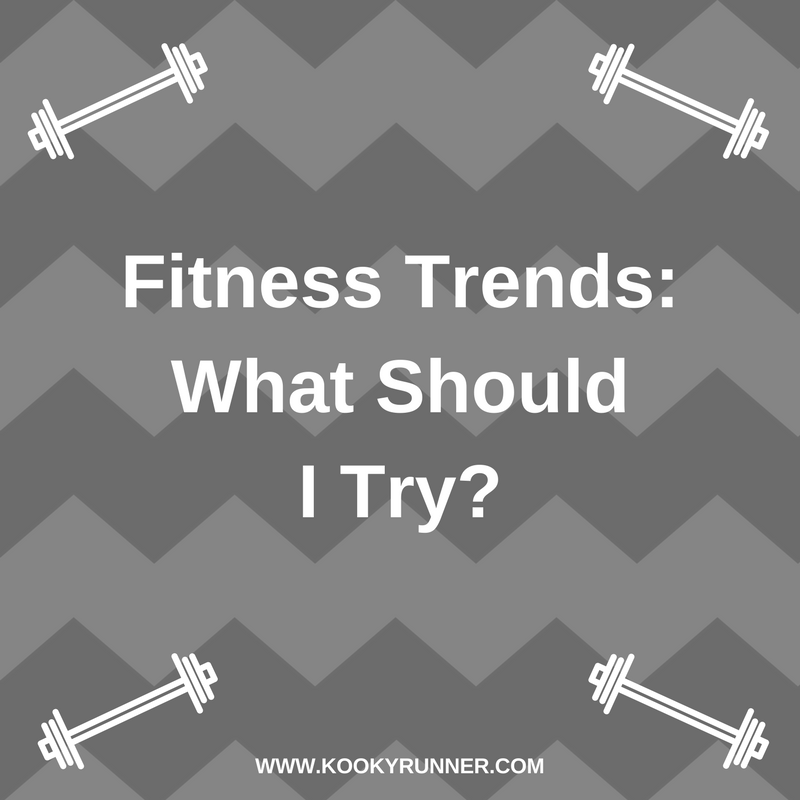 Fitness Trends: What Should I Try?