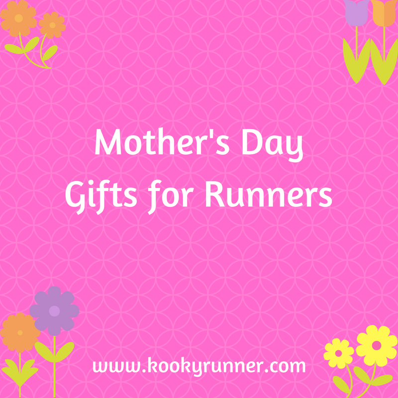 5 Mother's Day Gifts for Runners
