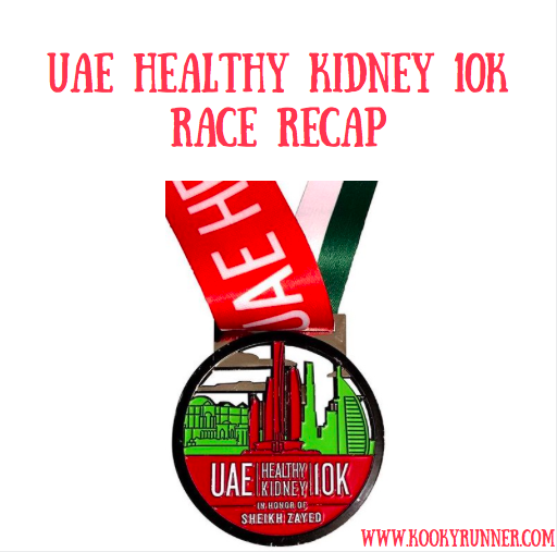 UAE Healthy Kidney 10K Race Recap