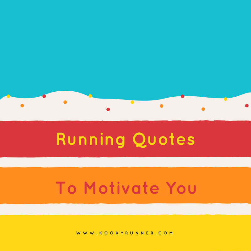 Running Quotes to Motivate You!