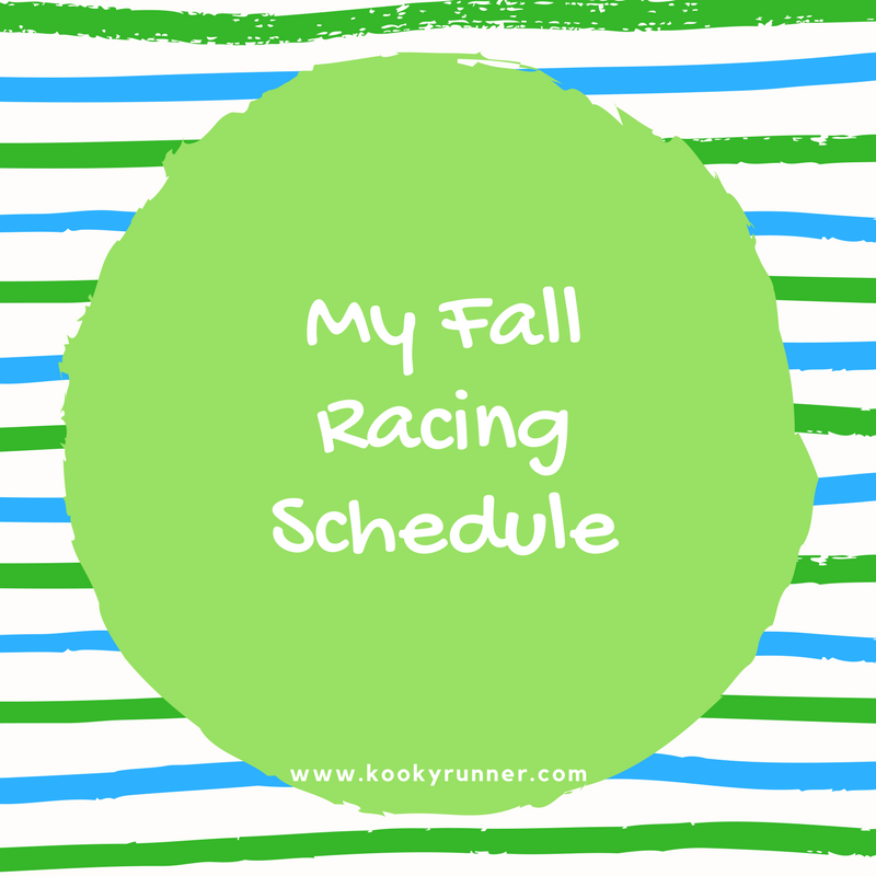 My Fall Racing Schedule