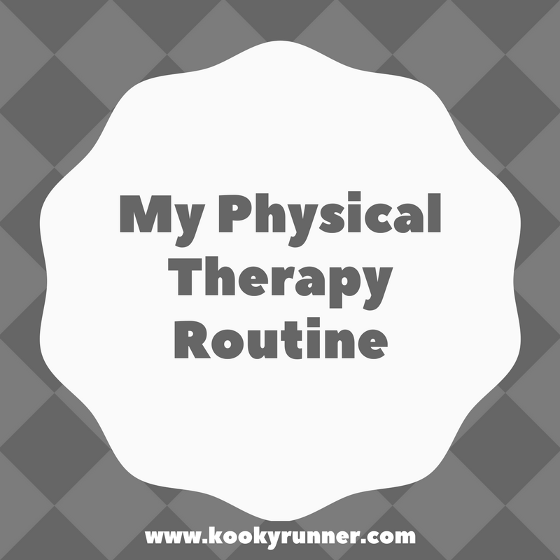 My Physical Therapy (PT) Routine