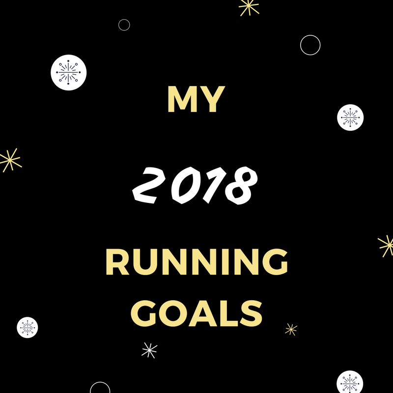 My 2018 Running Goals + Spring Marathon Reveal!
