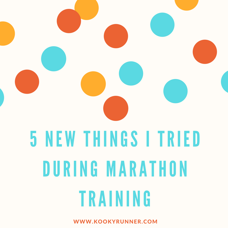 5 New Things I Tried During Marathon Training