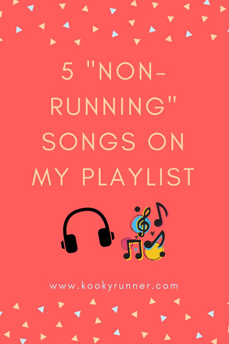 "5 ""Non-Running"" Songs on My Playlist"